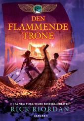 Kane Arkiverne 2 - Den flammende trone: Bind 2