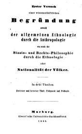 Erster versuch einer begründung sowohl der allgemeinen ethnologie durch die anthropologie: th. Polignosie und polilogie; oder, Genetische und comparative staats- und rechts-philosophie