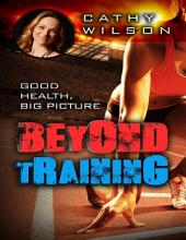 Beyond Training: Good Health Big Picture