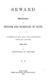 William H. Seward: 1846-1861