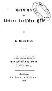 Geschichte der deutschen höfe seit der reformation: Band 48