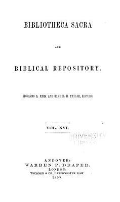 The Bibliotheca Sacra and Biblical Repository PDF