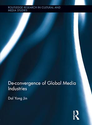 De convergence of Global Media Industries