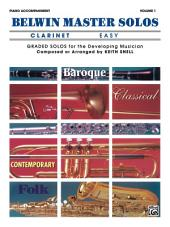 Belwin Master Solos - Clarinet, Easy, Volume 1: Piano Accompaniment