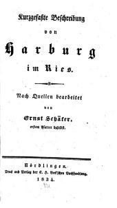 Kurzgefaßte Beschreibung von Harburg im Ries