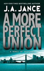 A More Perfect Union: A J.P. Beaumont Novel