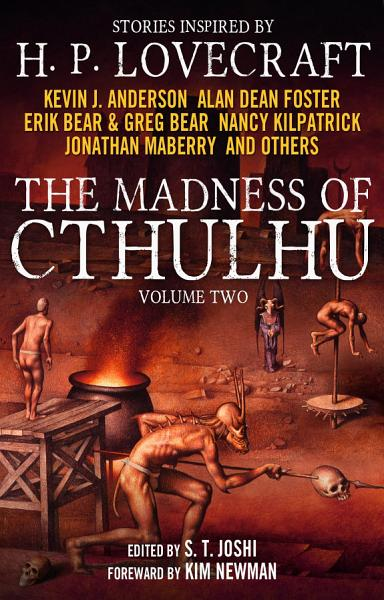 The Madness of Cthulhu Anthology (Volume Two) Pdf Book