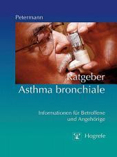 Ratgeber Asthma bronchiale: Informationen für Betroffene und Angehörige