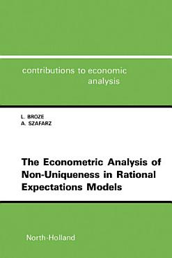 The Econometric Analysis of Non Uniqueness in Rational Expectations Models PDF