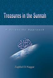 Treasures in the Sunnah 1: A Scientific Approach
