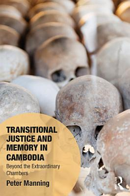 Transitional Justice and Memory in Cambodia PDF