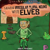 Learn Irregular Plural Nouns with Elves PDF