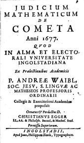 Judicium Mathematicum De Cometa Anni 1677
