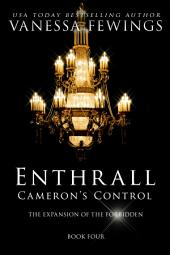Cameron's Control (Book 4): ENTHRALL SESSIONS