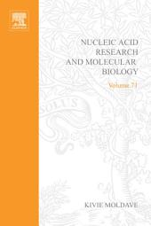 Progress in Nucleic Acid Research and Molecular Biology: Volume 71