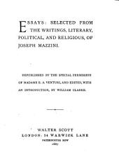 Essays: Selected from the Writings, Literary, Political, and Religious, of Joseph Mazzini