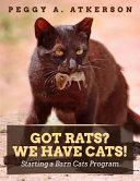 Got Rats? We Have Cats!