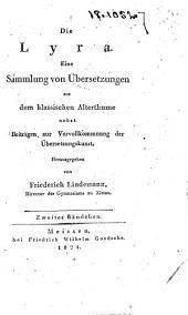 Die lyra: eine sammlung von übersetzungen aus dem klassischen alterthume ...