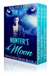 Hunter's Moon (A New Adult Werewolf Billionaire Romance Shifter Paranormal) Box Set Books 5-7: new adult werewolves billionaire werewolf shifter box set