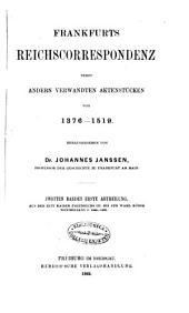 Frankfurts Reichscorrespondenz nebst andern verwandten Aktenstücken von 1376-1519, herausg. von J. Janssen: Volume 2