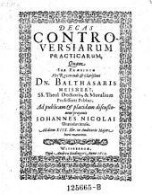Decas controversiorum practicarum; resp. Joh. Nicolai