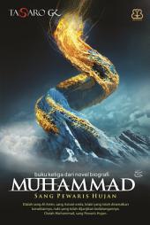 Muhammad #3: Sang Pewaris Hujan