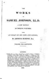 The Works of Samuel Johnson: LL.D. A New Edition in Twelve Volumes. With an Essay on His Life and Genius, by Arthur Murphy, Esq, Volume 11