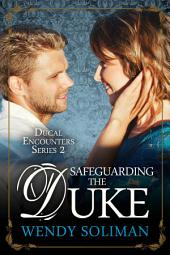 Safeguarding the Duke