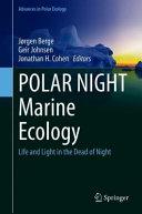 POLAR NIGHT Marine Ecology