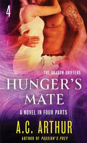 Hunger's Mate Part 4: A Paranormal Shapeshifter Werejaguar Romance