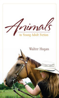 Animals in Young Adult Fiction PDF
