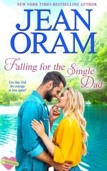 Falling For The Single Dad Book PDF