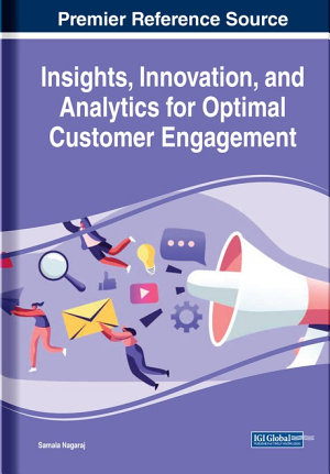 Insights  Innovation  and Analytics for Optimal Customer Engagement PDF