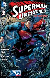 Superman Unchained (2013-) #1