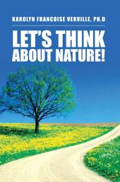 Let's Think About Nature!
