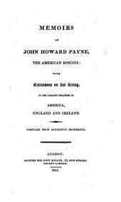 Memoirs of J. H. Payne, the American Roscius; with criticisms on his acting