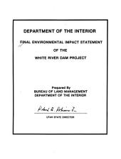 Final environmental impact statement of the White River dam project