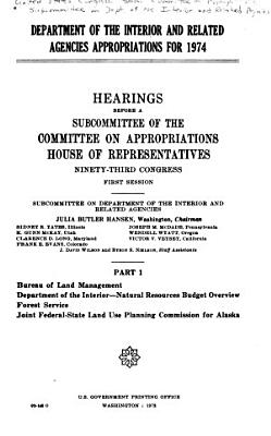 Department of the Interior and Related Agencies Appropriations for 1974 PDF