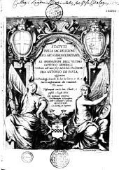 Statuti della sac. religione di S. Gio. Gerosolimitano, con le ordinationi dell'ultimo capitolo generale celebrato nell'anno 1631 ... Mr Fra Antonio de Paula...