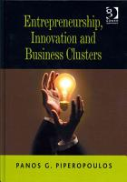 Entrepreneurship  Innovation and Business Clusters PDF