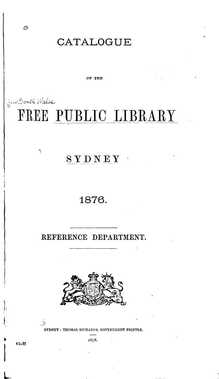 Catalogue of the Free Public Library, Sydney, 1876. Reference Department
