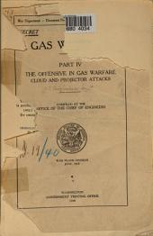The Offensive in Gas Warfare: Cloud and Projector Attacks