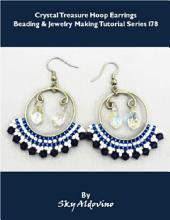 Crystal Treasure Hoop Earrings Beading & Jewelry Making Tutorial Series I78