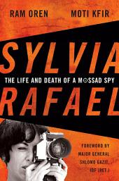Sylvia Rafael: The Life and Death of a Mossad Spy
