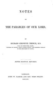 Notes on the Parables of Our Lord. 5th Ed., Rev