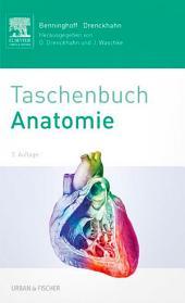 Benninghoff Taschenbuch Anatomie: Ausgabe 2