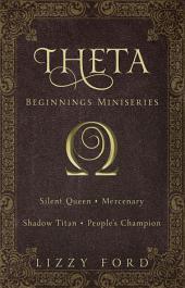 Theta Beginnings Miniseries