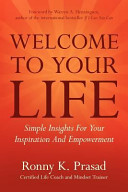 Welcome to Your Life  Simple Insights for Your Inspiration and Empowerment PDF