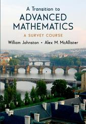 A Transition to Advanced Mathematics: A Survey Course