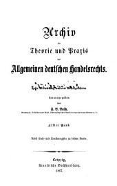 Archiv für Theorie und Praxis des allgemeinen deutschen Handels- und Wechselrechts: Band 11